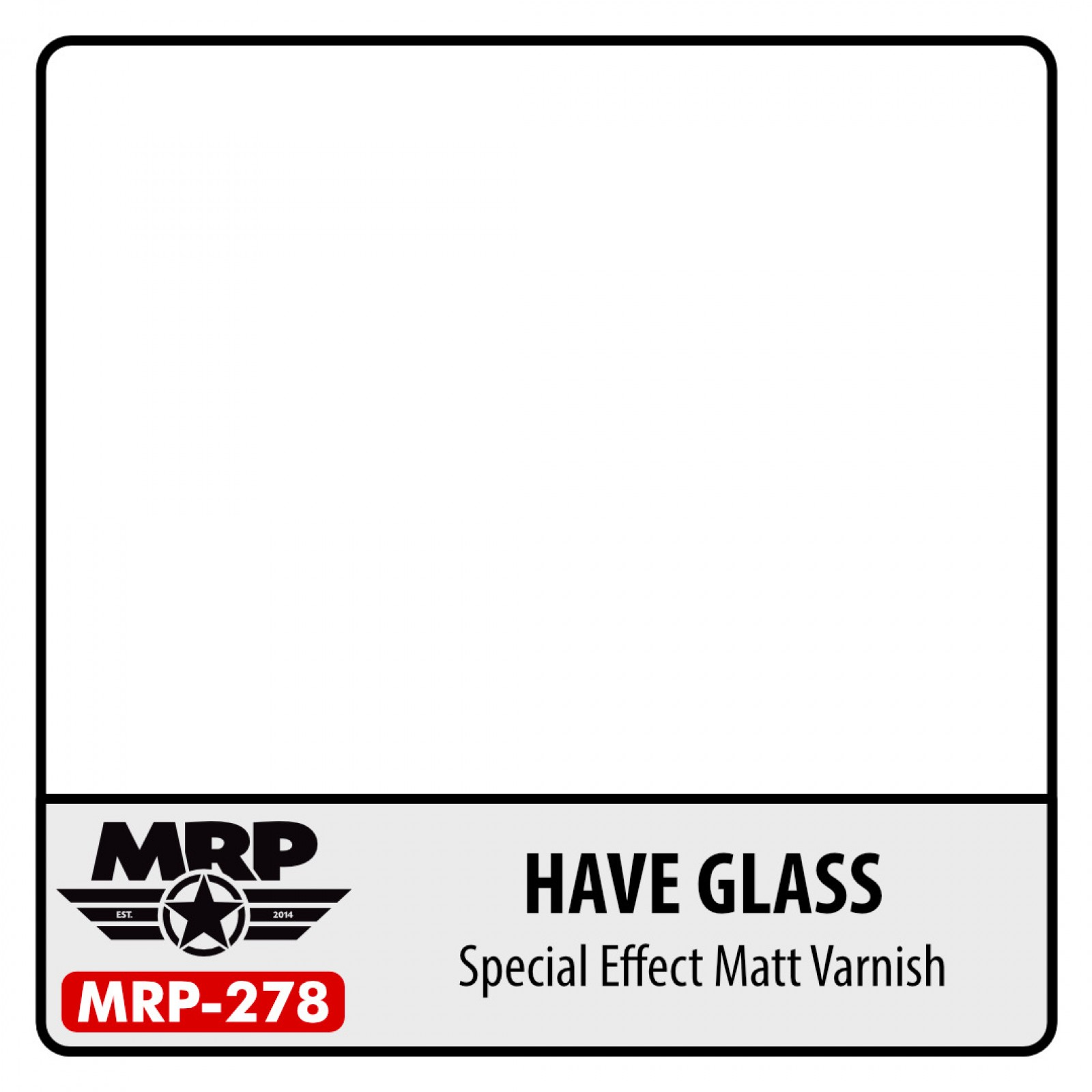 MRP-278  HAVE Glass